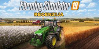 Farming Simulator 19 recenzija
